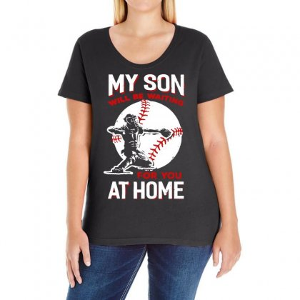 My Son Will Be Waiting For You At Home Baseball Dad Mom Ladies Curvy T-shirt Designed By Vanode Art