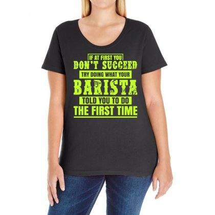 What Your Barista Told You To Do Ladies Curvy T-shirt Designed By Vanode Art