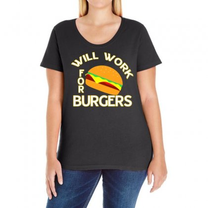 Will Work For Burgers Ladies Curvy T-shirt Designed By Vanode Art