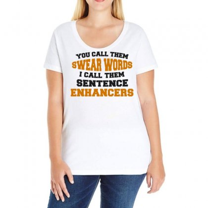 You Call Them Swear Words Ladies Curvy T-shirt Designed By Vanode Art