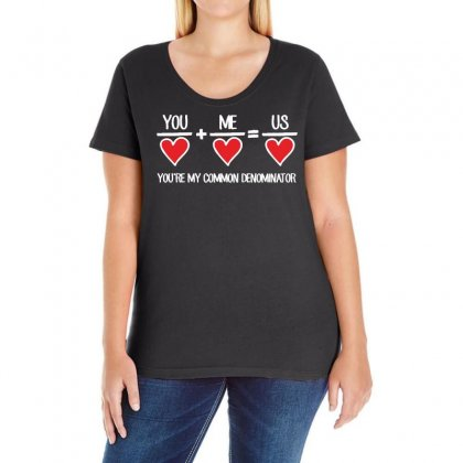 You Plus Me Equals Us You're My Common Denominator Ladies Curvy T-shirt Designed By Vanode Art