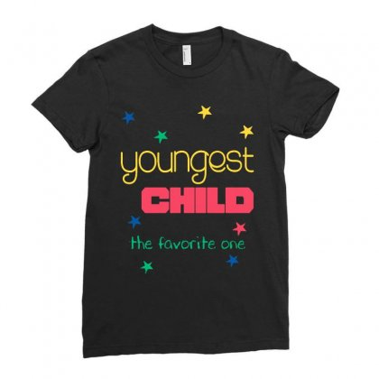 Youngest Child The Favorite Ladies Fitted T-shirt Designed By Vanode Art