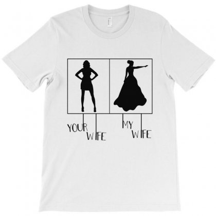 Your Wife My Wife T-shirt Designed By Vanode Art