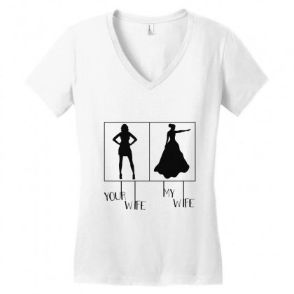 Your Wife My Wife Women's V-neck T-shirt Designed By Vanode Art