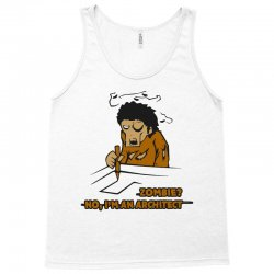 zombie architect   undead architecture Tank Top | Artistshot