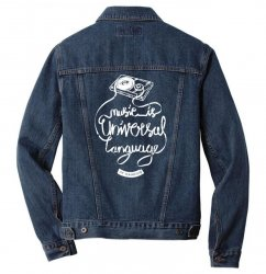 music is the universal language of mankind Men Denim Jacket | Artistshot