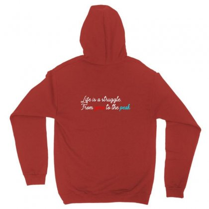Life Is A Strugle, From Zero To The Peak. Quotes Unisex Hoodie Designed By Duldesign