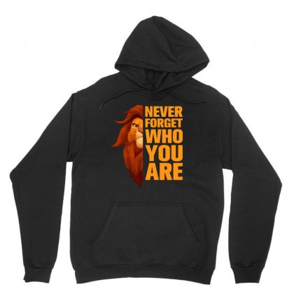 Never Forget Who You Are For Dark Unisex Hoodie Designed By Nurbetulk