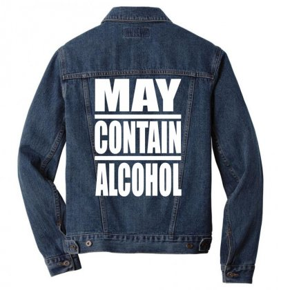 May Contain Alcohol Men Denim Jacket Designed By Gematees