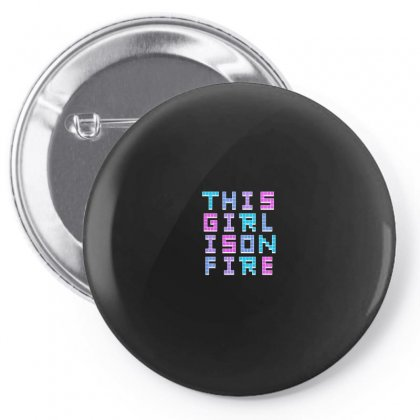 This Girl On Fire For Dark Pin-back Button Designed By Seniha