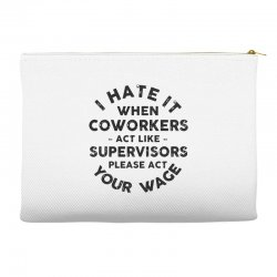 i hate it when Accessory Pouches | Artistshot