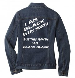 i am black Ladies Denim Jacket | Artistshot