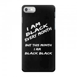 i am black iPhone 7 Case | Artistshot