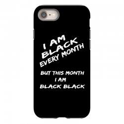 i am black iPhone 8 Case | Artistshot