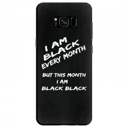 i am black Samsung Galaxy S8 Case | Artistshot