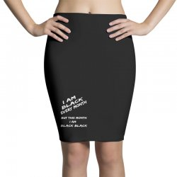 i am black Pencil Skirts | Artistshot