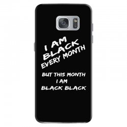 i am black Samsung Galaxy S7 Case | Artistshot