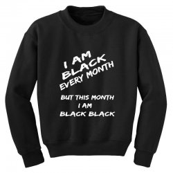 i am black Youth Sweatshirt | Artistshot