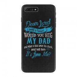 hug my dad iPhone 7 Plus Case | Artistshot