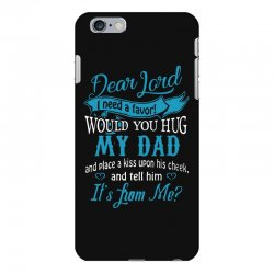 hug my dad iPhone 6 Plus/6s Plus Case | Artistshot