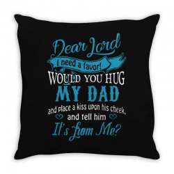 hug my dad Throw Pillow | Artistshot