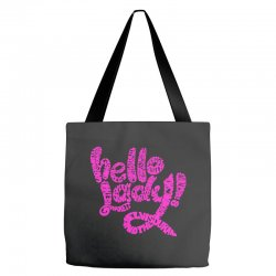 hello lady pink Tote Bags | Artistshot
