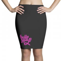 hello lady pink Pencil Skirts | Artistshot