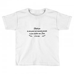funny quote Toddler T-shirt | Artistshot
