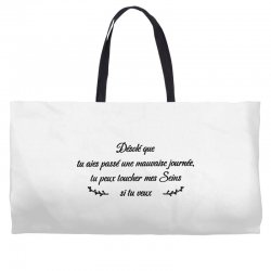 funny quote Weekender Totes | Artistshot
