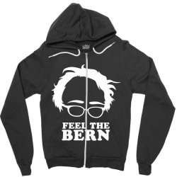feel the bern Zipper Hoodie | Artistshot