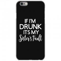 drunk sister iPhone 6/6s Case | Artistshot
