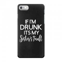 drunk sister iPhone 7 Case | Artistshot