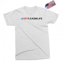 #offleashlife Exclusive T-shirt | Artistshot