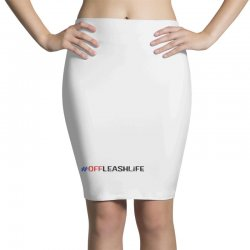 #offleashlife Pencil Skirts | Artistshot