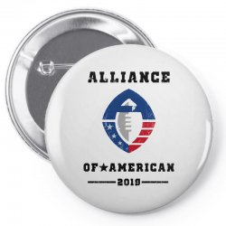 2019 alliance of american Pin-back button | Artistshot