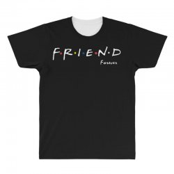 a friend forever All Over Men's T-shirt | Artistshot