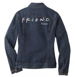 a friend forever Ladies Denim Jacket | Artistshot