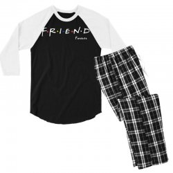 a friend forever Men's 3/4 Sleeve Pajama Set | Artistshot