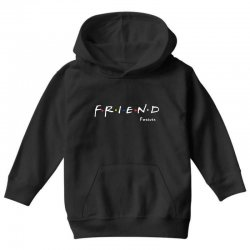a friend forever Youth Hoodie | Artistshot