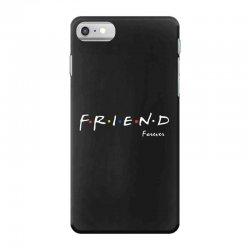 a friend forever iPhone 7 Case | Artistshot