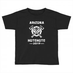 arizona hotshots 2019 white Toddler T-shirt | Artistshot