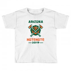 arizona hotshots 2019 Toddler T-shirt | Artistshot