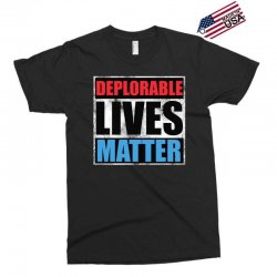deplorable lives matter Exclusive T-shirt | Artistshot