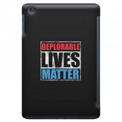 deplorable lives matter iPad Mini Case | Artistshot