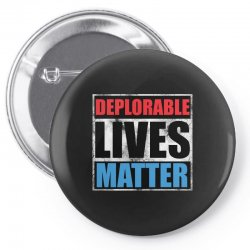 deplorable lives matter Pin-back button | Artistshot