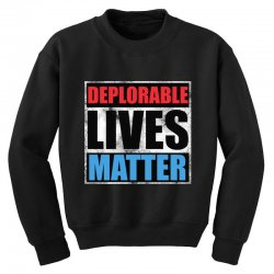 deplorable lives matter Youth Sweatshirt | Artistshot