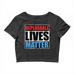 deplorable lives matter Crop Top | Artistshot