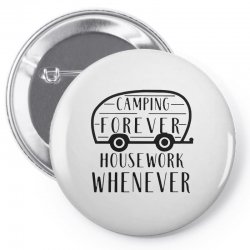 camping forever Pin-back button | Artistshot