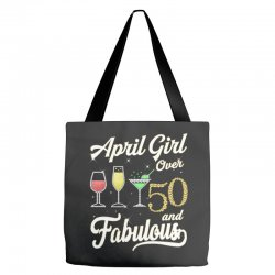 april girl over 50 & fabulous Tote Bags | Artistshot
