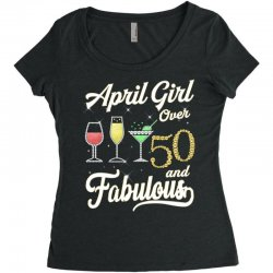 april girl over 50 & fabulous Women's Triblend Scoop T-shirt | Artistshot